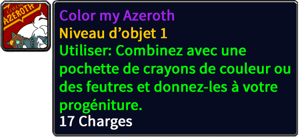 Color my Azeroth, Best In Slot.